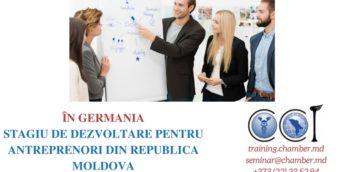 Oportunitate inedită pentru antreprenorii din Republica Moldova. Stagiu de dezvoltare în Germania.